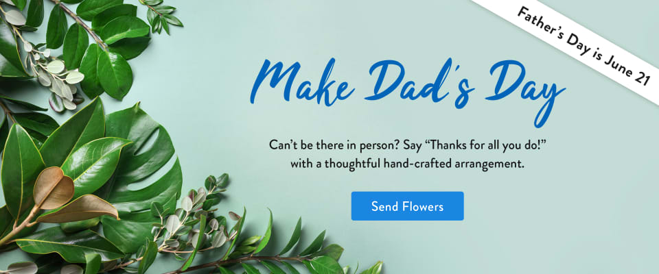 Greenery on blue background for Father's Day - flower delivery in Copperfield Place
