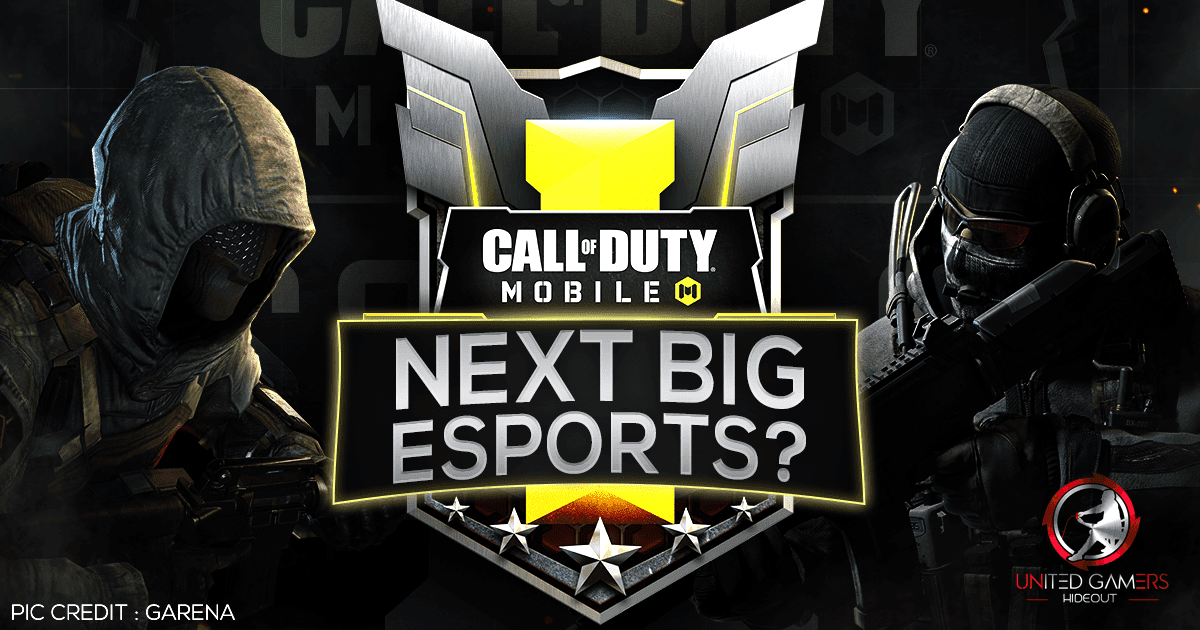 Is Call Of Duty Mobile The Next Big Esport United Gamers Hideout