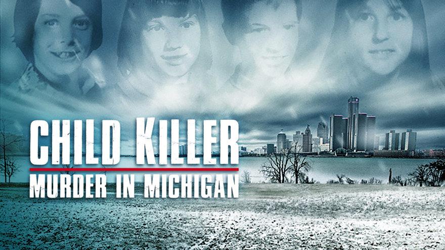 Child Killer: Murder in Michigan | Really Channel