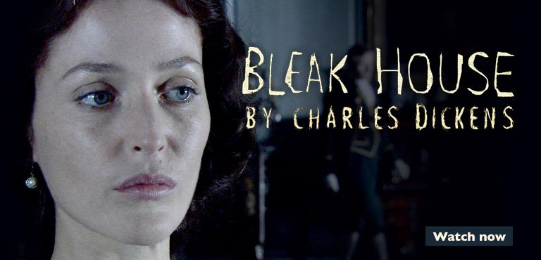 Bleak House - All episodes avaliable now