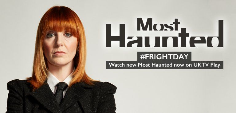 #Frightday - watch the new Most Haunted on UKTV Play