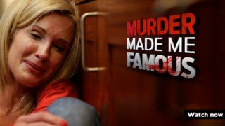 Murder Made Me Famous - Watch Now on UKTV Play