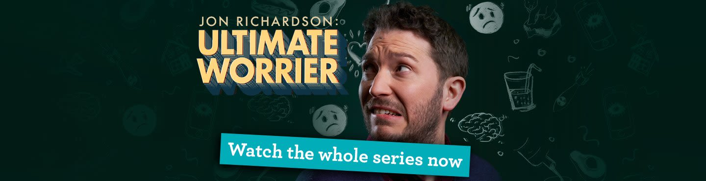 Jon Richardson: Ultimate Worrier - Watch the whole series now