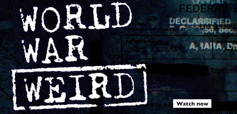 World War Weird - Watch now with UKTV Play