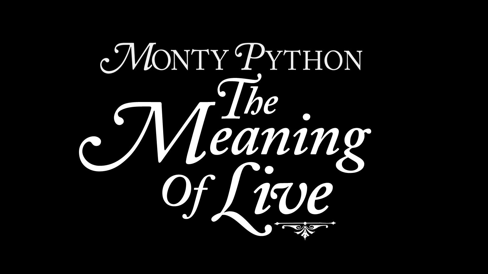 Live Gold Quotes Monty Python The Meaning Of Live  Gold
