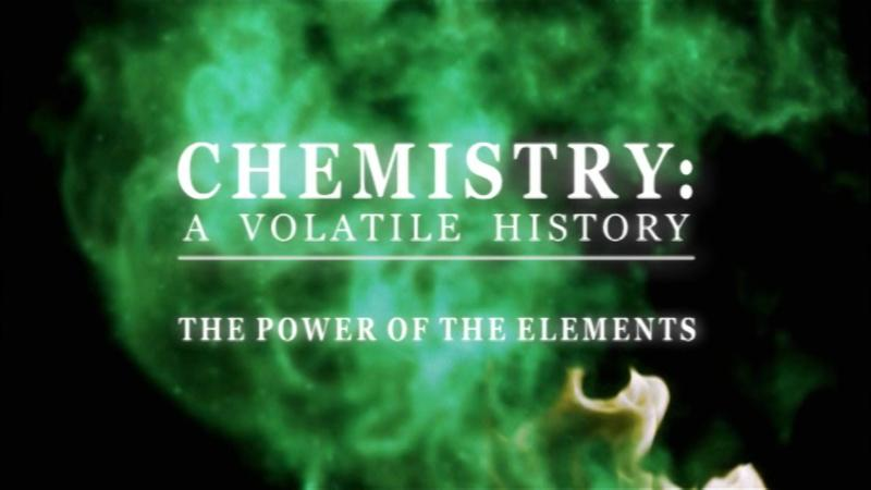 Watch Chemistry A Volatile History Online On Demand