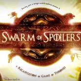 Swarm of Spoilers