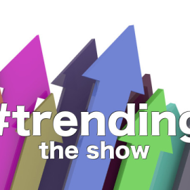 Trending, The Show