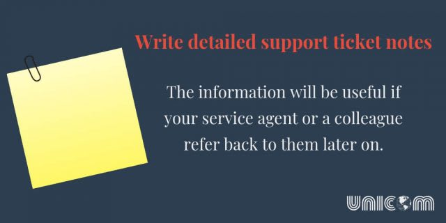Write detailed support ticket notes