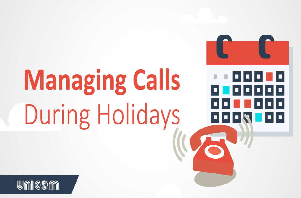 manage calls during holidays