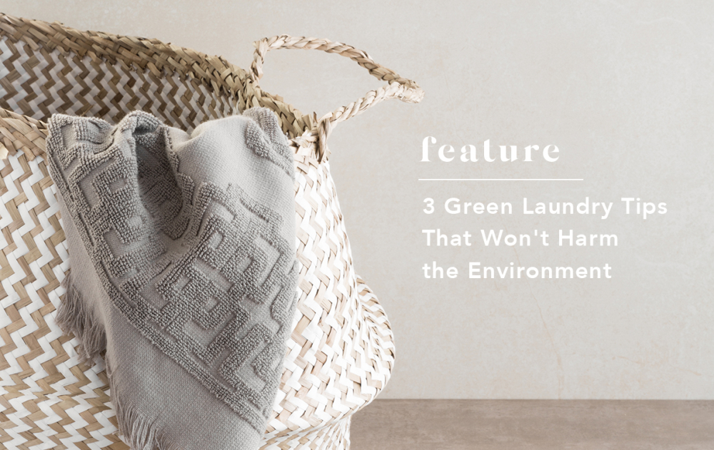 3 Green Laundry Tips That Won't Harm the Environment | Unspun Narrative