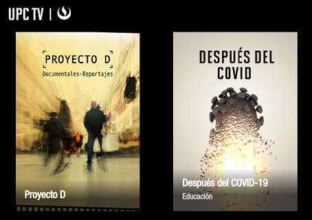 UPC TV: El canal online que promueve el desarrollo y difusión de contenidos de nuestra comunidad universitaria.