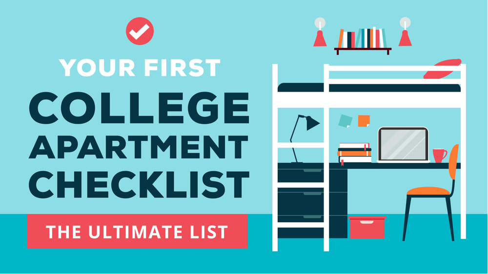 Your First College Apartment Checklist – The Ultimate List