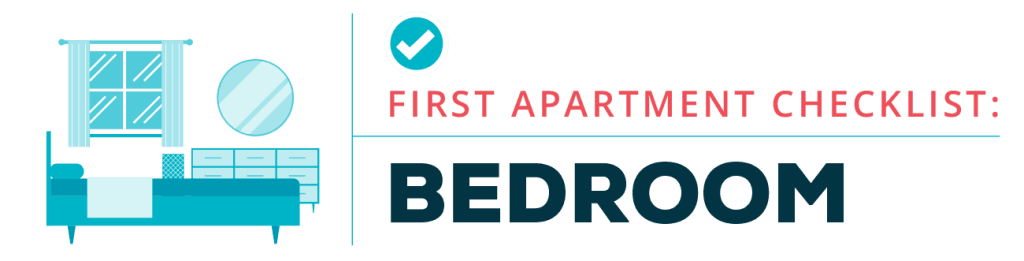 First Apartment Checklist - Bedroom