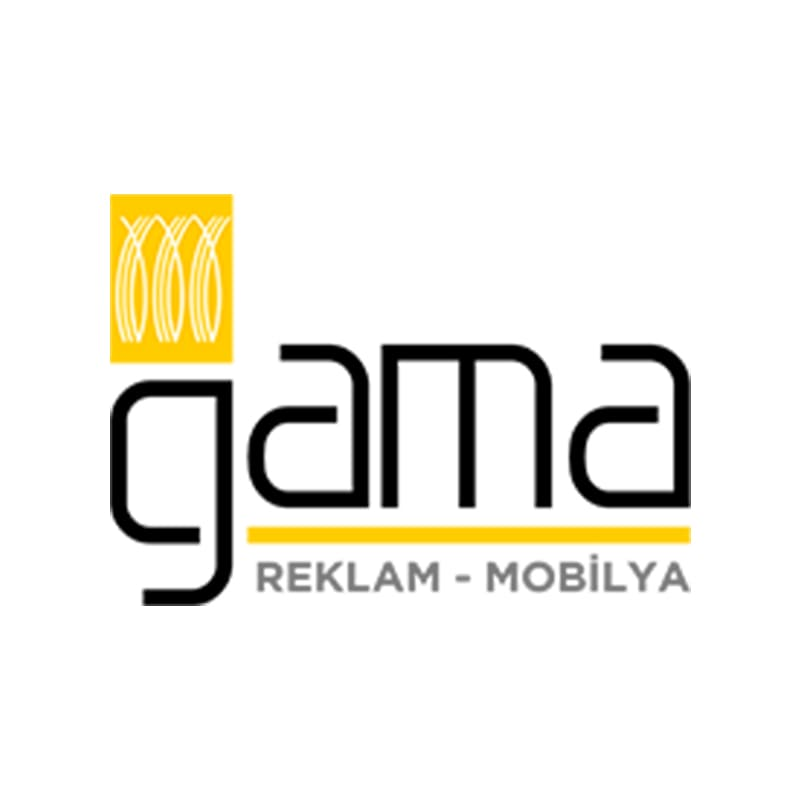 GAMA REKLAM - MOBİLYA
