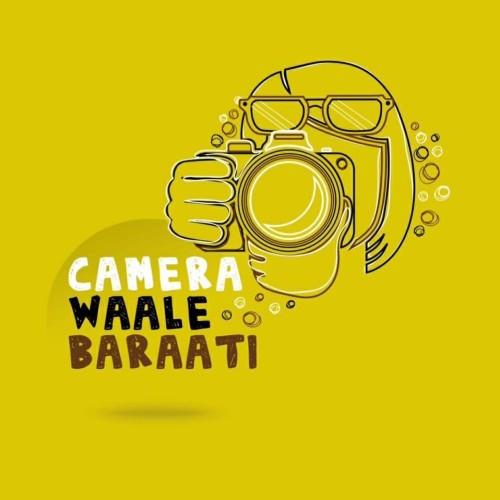Camera Waale Baraati