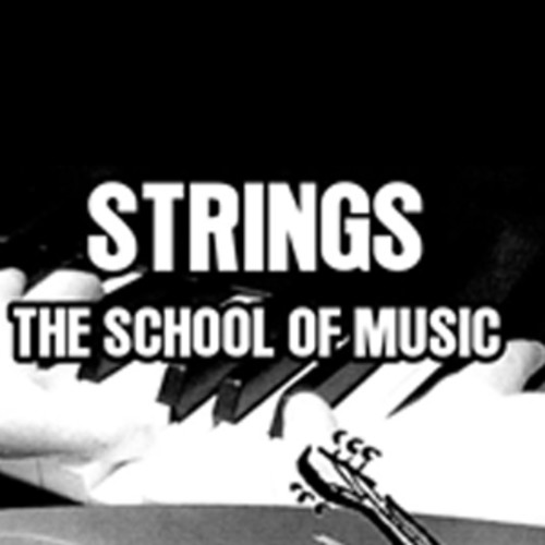 Strings The School of Music