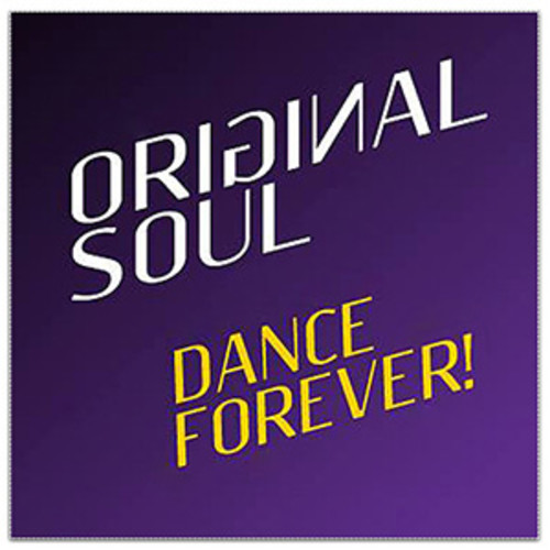 Original Soul Dance Forever