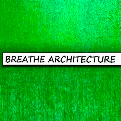 Breathe Architecture