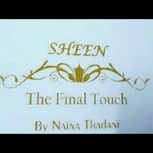 Sheen The Final Touch by Naina Thadani