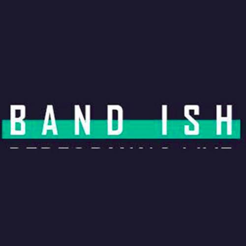 Band Ish