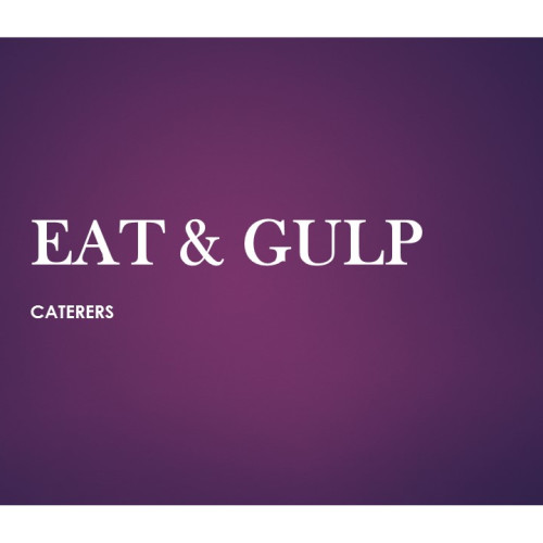 Eat & Gulp