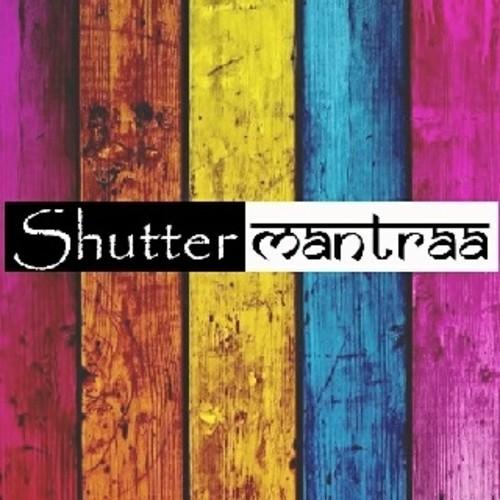 Shutter Mantraa