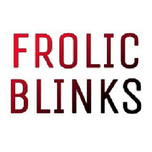 Frolic Blinks