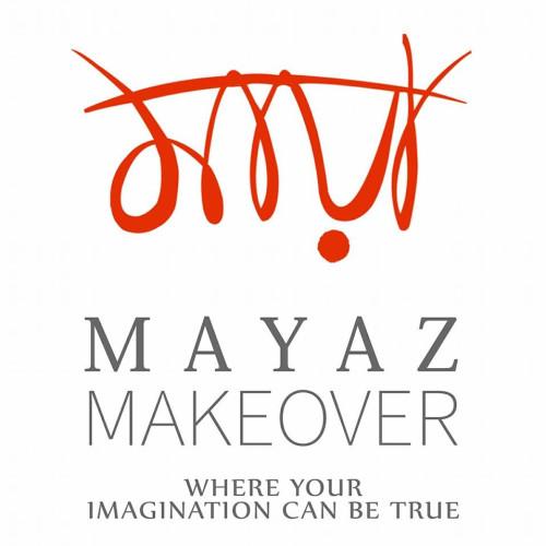Mayaz Makeover