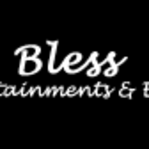 Bless Entertainment and Events
