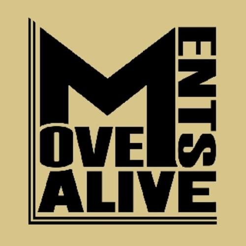 Movements Alive