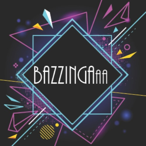 Bazzingaaa