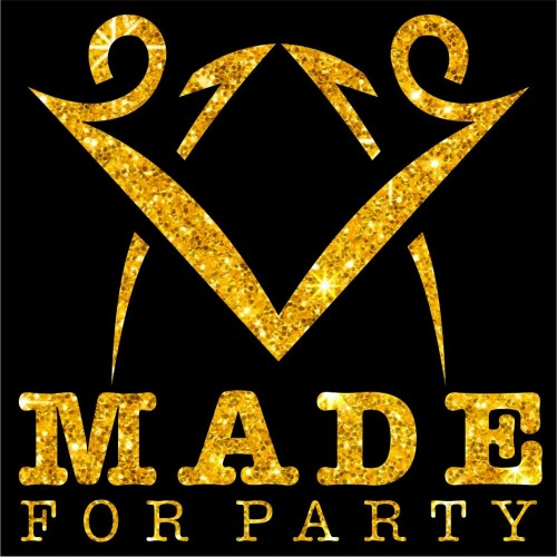 Made For Party