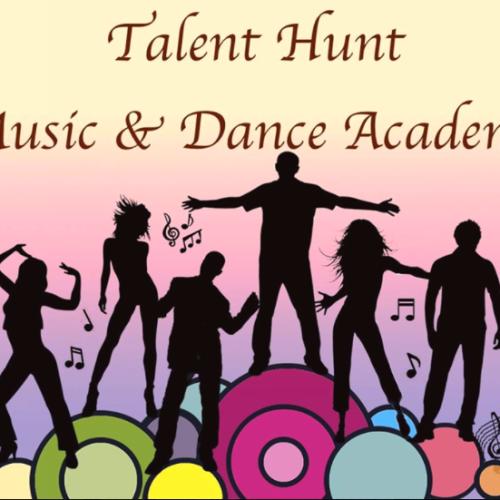 Talent Hunt Music & Dance Academy