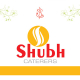 SHUBH CATERERS
