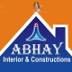 Abhay Interior and Construction
