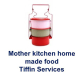 Mother Kitchen - Home made food