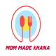 Mom Made Khana