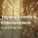 Yojakaj Events and Entertainment