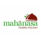 Mahanasa, Healthy Kitchen