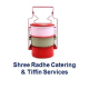 Shree Radhe Catering & Tiffin Services