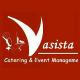 Vasista Catering & Event management