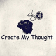 Create My Thought