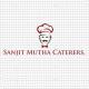 Sanjit Mutha Caterers