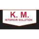 K M Interior Solution