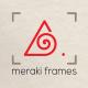 Meraki Frames