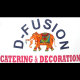 D-Fusion Catering and Decoration