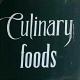 Culinary Foods