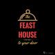 Feast House