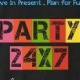 PARTY24X7